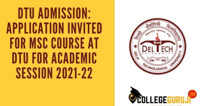DTU Admission 2021 for msc