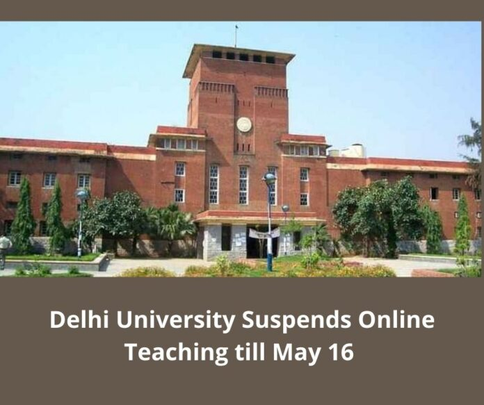 Delhi University Suspends online Teaching till may 16