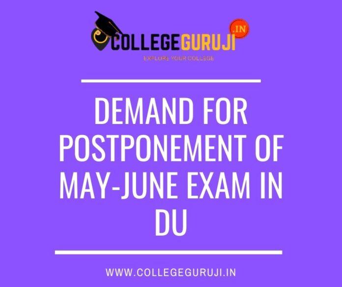 demand for postpone of may june exam in du