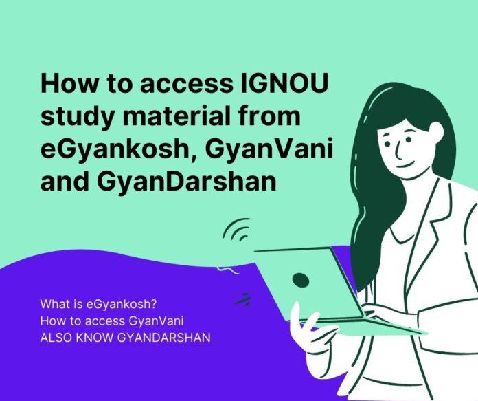 how to access ignou study material egyankosh
