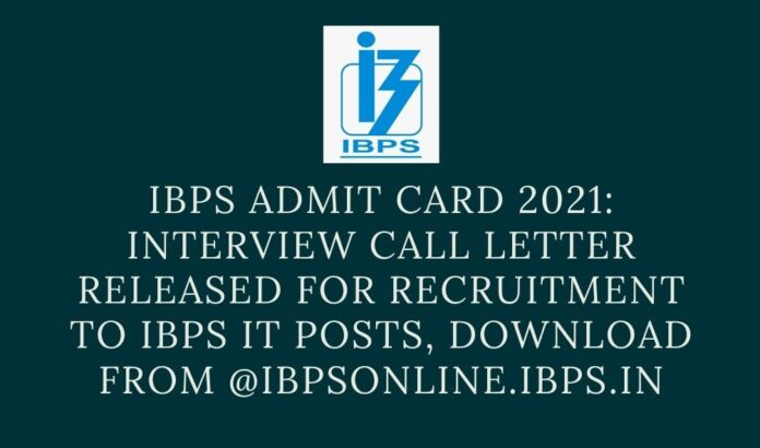 ibps admit card 2021 relased