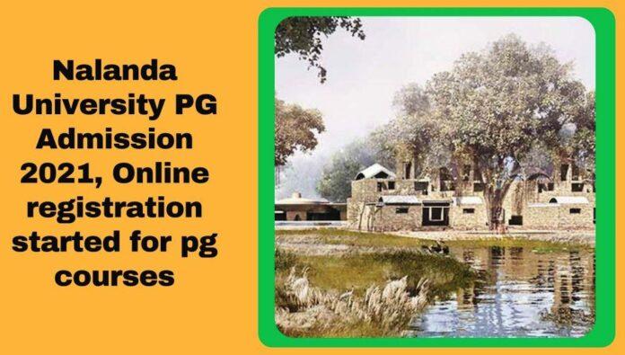 Nalanda university pg admission 2021
