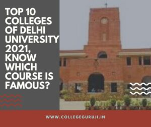Top 10 colleges of DU 2021