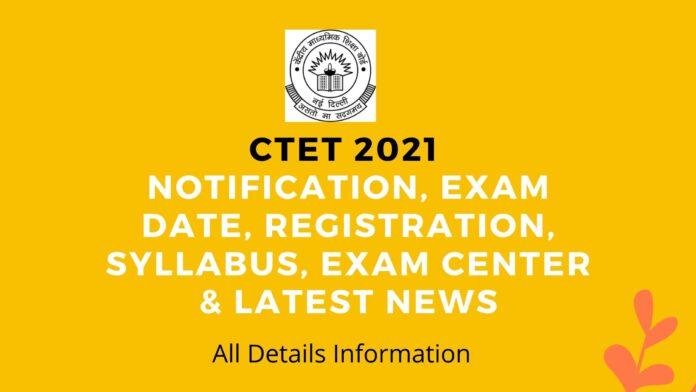 CTET 2021 EXAM SYLLABUS CENTRE NEWS