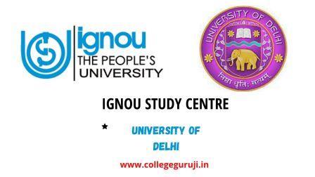 IGNOU Study Center   University of Delhi